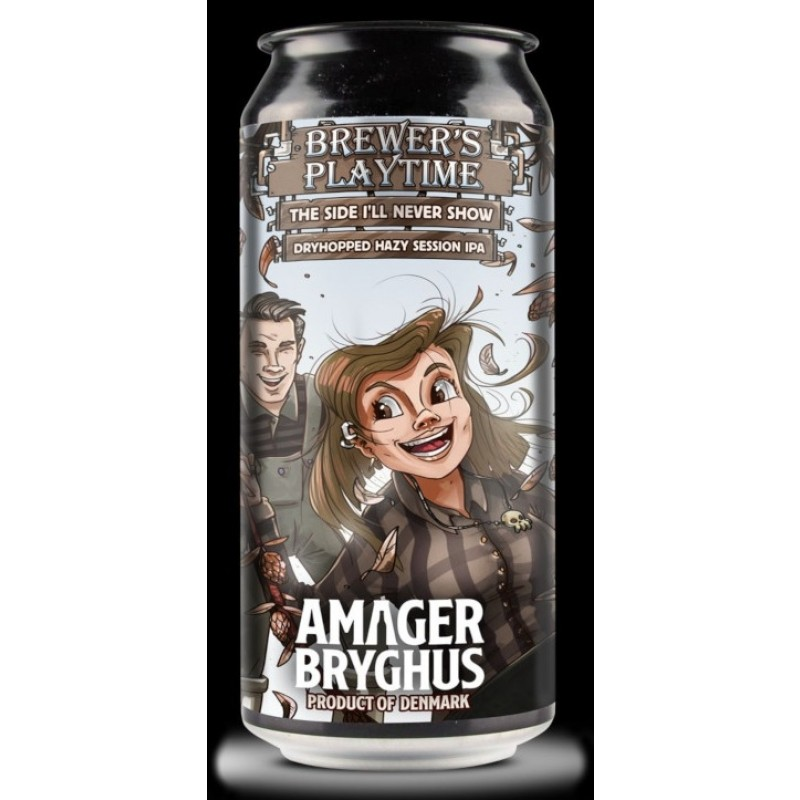 Amager Bryghus, Brewers Playtime - The Side I'll Never Show