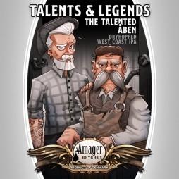Amager Bryghus, Talents & Legends: ÅBEN