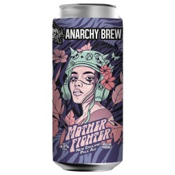 Anarchy Brew Co., Mother Fighter