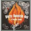 Hornbeer, Dirty Danish Oil